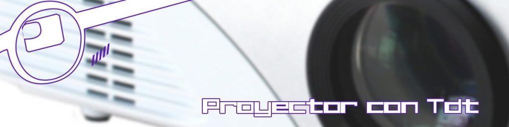 proyectores con tdt